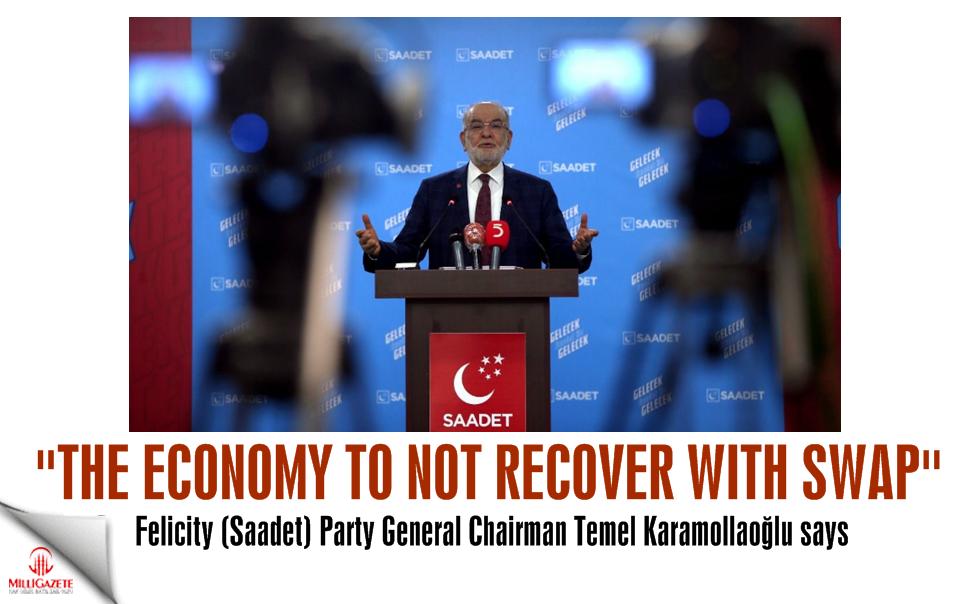 Temel Karamollaoglu: Economy to not recover with swap