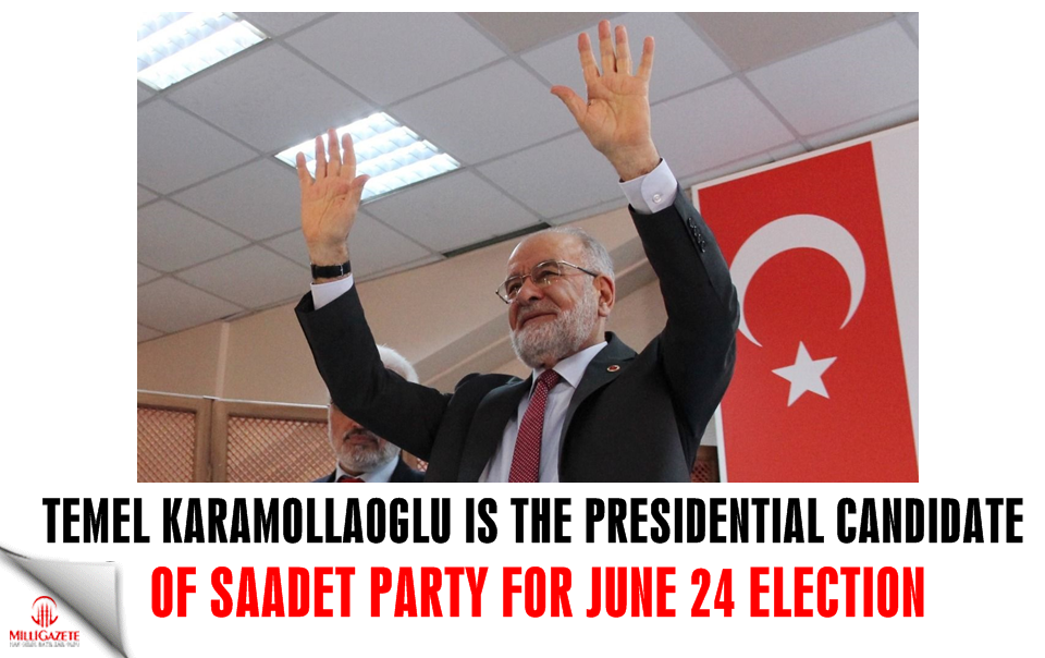 Temel Karamollaoglu is the presidential candidate of Saadet Party for June 24 election