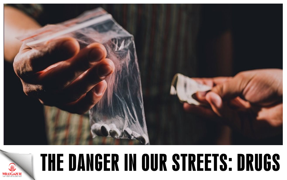 The danger in our street: Drugs