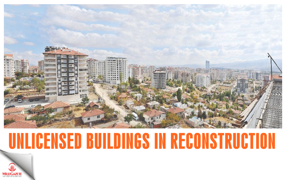 There is unlicensed building in reconstruction