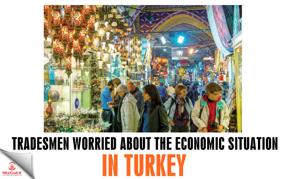 Tradesmen worried about the economic situation in Turkey