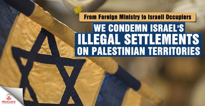 Turkey condemns new Israeli settlements in E. Jerusalem