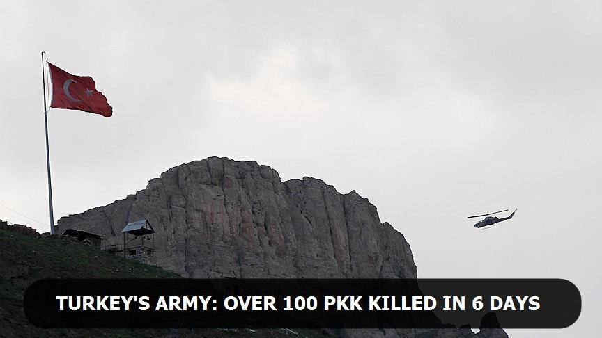 Turkey's army says over 100 PKK 'neutralized' in 6 days