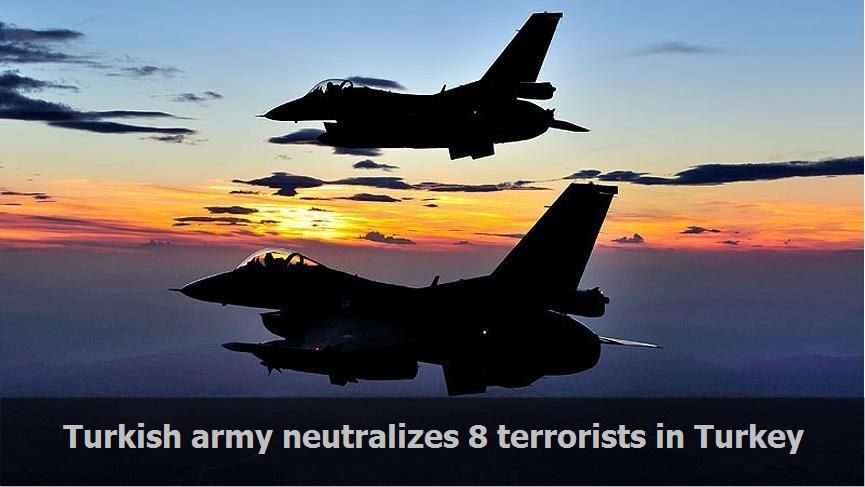 Turkish army neutralizes 8 terrorists in Turkey