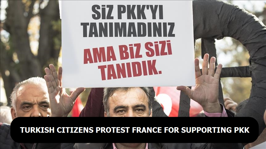 Turkish citizens protest France for supporting PKK