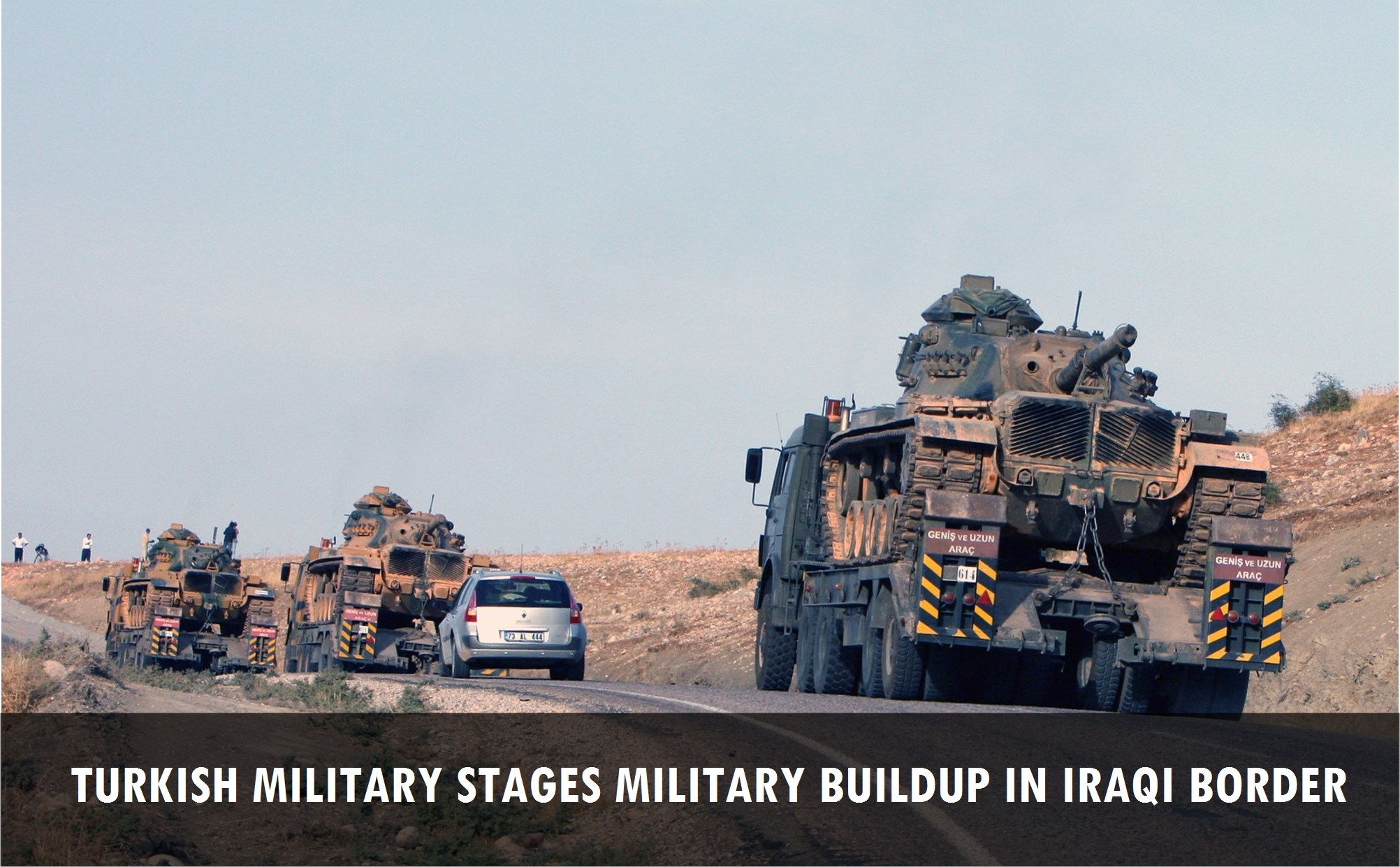 Turkish military stages military buildup in Iraqi border