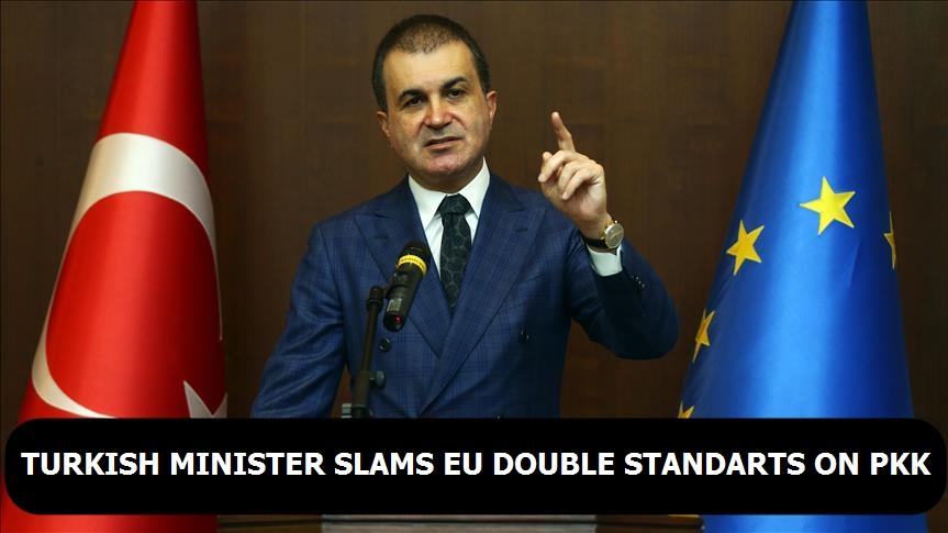 Turkish minister slams EU 'double standards' on PKK