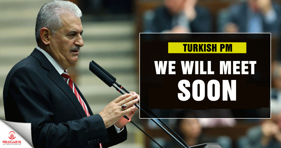 Turkish PM: We will meet soon