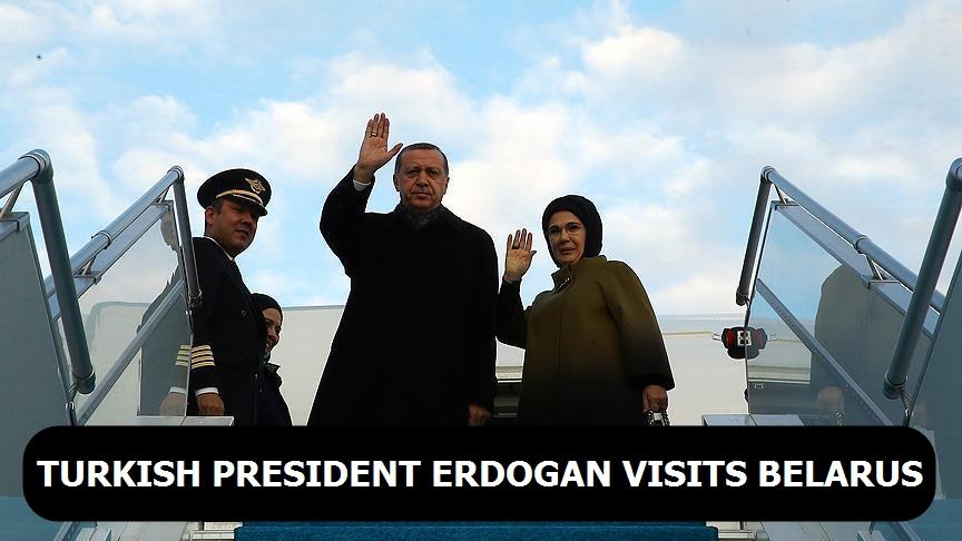 Turkish President Erdogan visits Belarus