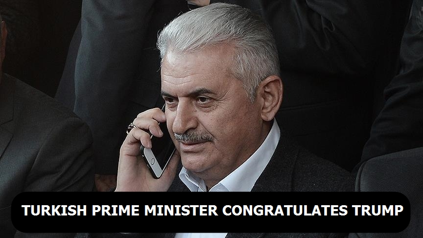 Turkish Prime Minister congratulates Trump