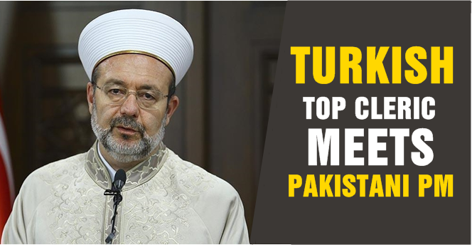 Turkish top cleric meets Pakistani PM