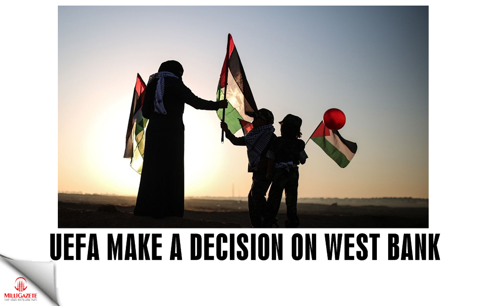 UEFA makes a decision on West Bank