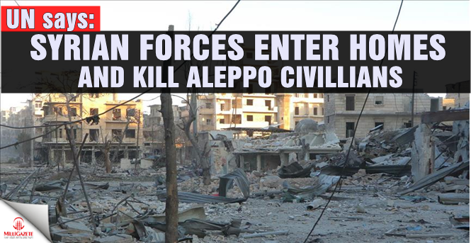 UN: Syrian forces enter homes and kill Aleppo civilians