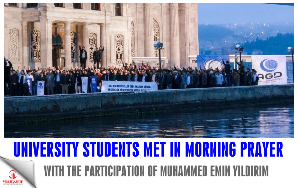 University students met in morning prayer with the participation of Muhammad Emin Yildirim