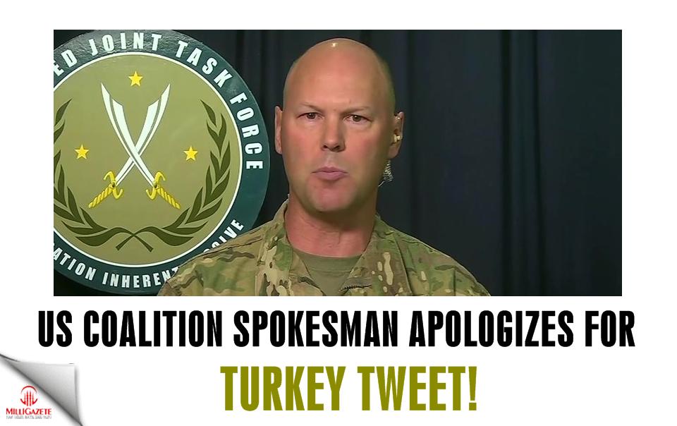 US coalition spokesman apologizes for Turkey tweet