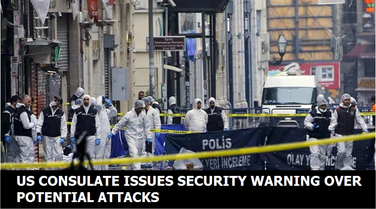 US Consulate in Istanbul issues security warning over potential attacks
