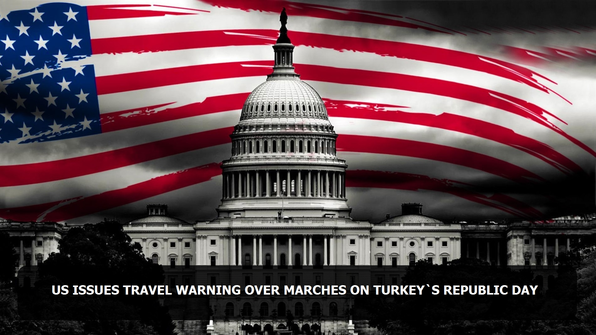 US issues travel warning over marches on Turkey's Republic Day