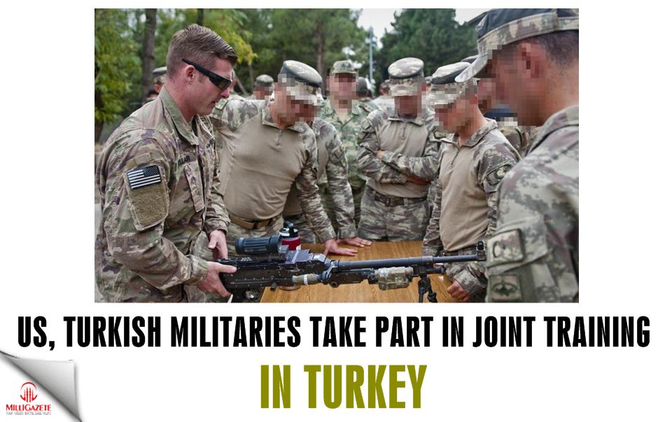 US, Turkish militaries take part in joint training in Turkey