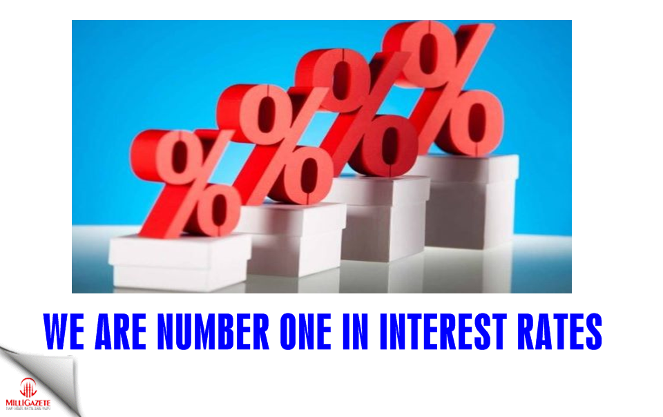 We are number one in interest rates!