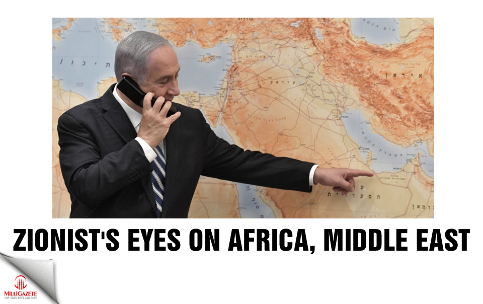 Zionist's eyes on Africa and Middle East