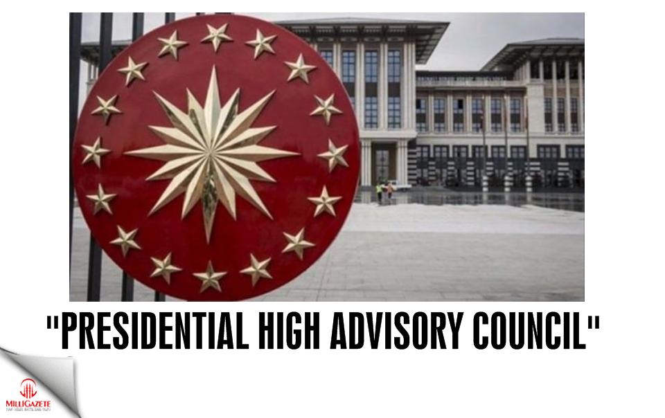 """Presidential High Advisory Council"""