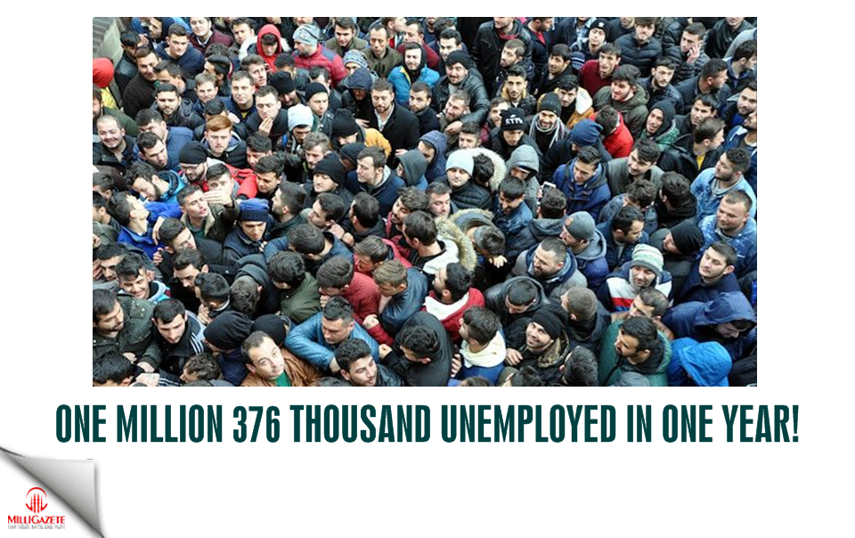 1 million 376 thousand unemployed in 1 year!