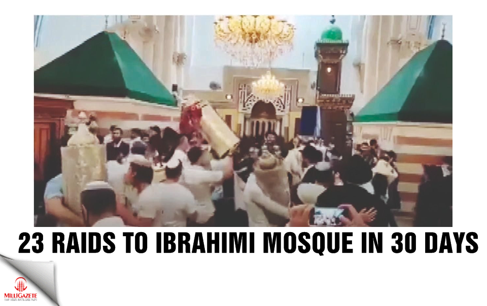 23 raids to Ibrahimi Mosque in 30 days
