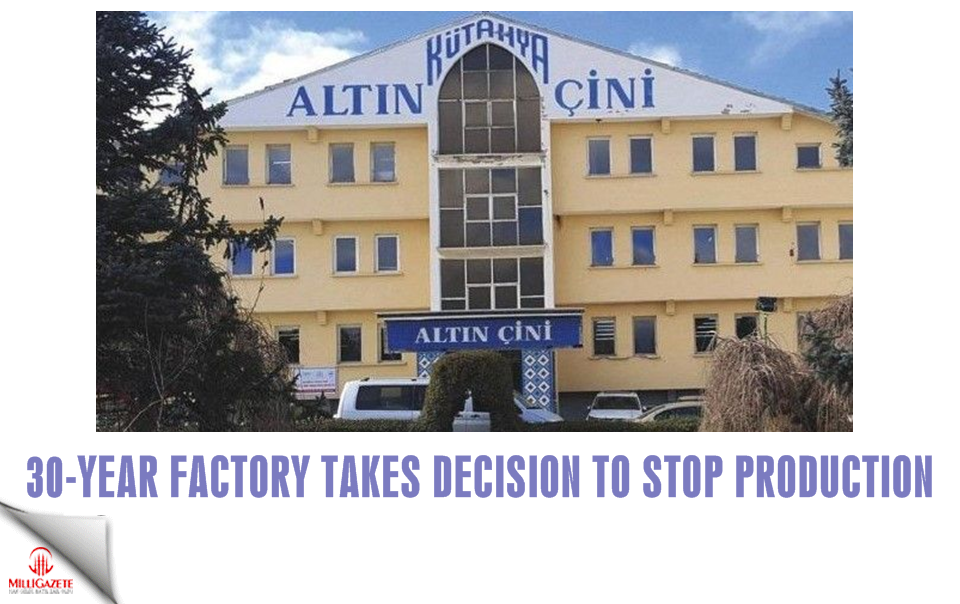 30-year factory takes decision to stop production