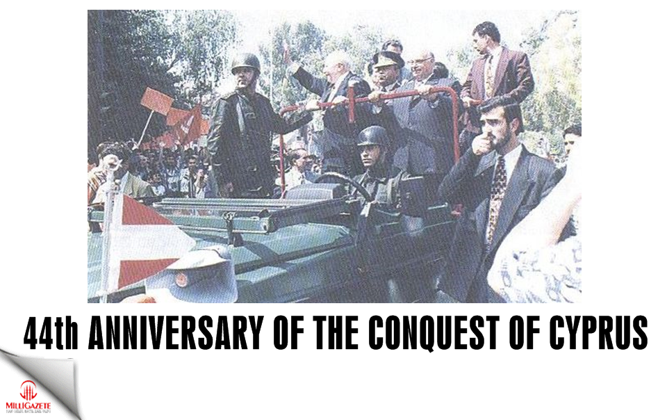 44th anniversary of the conquest of Cyprus
