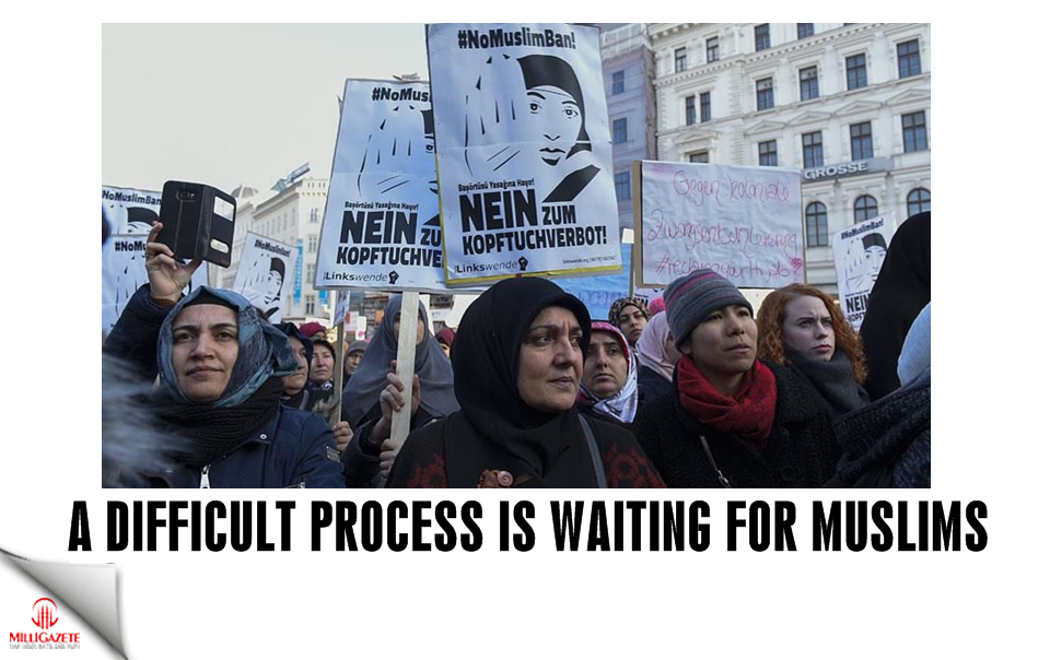 A difficult process is waiting for Muslims
