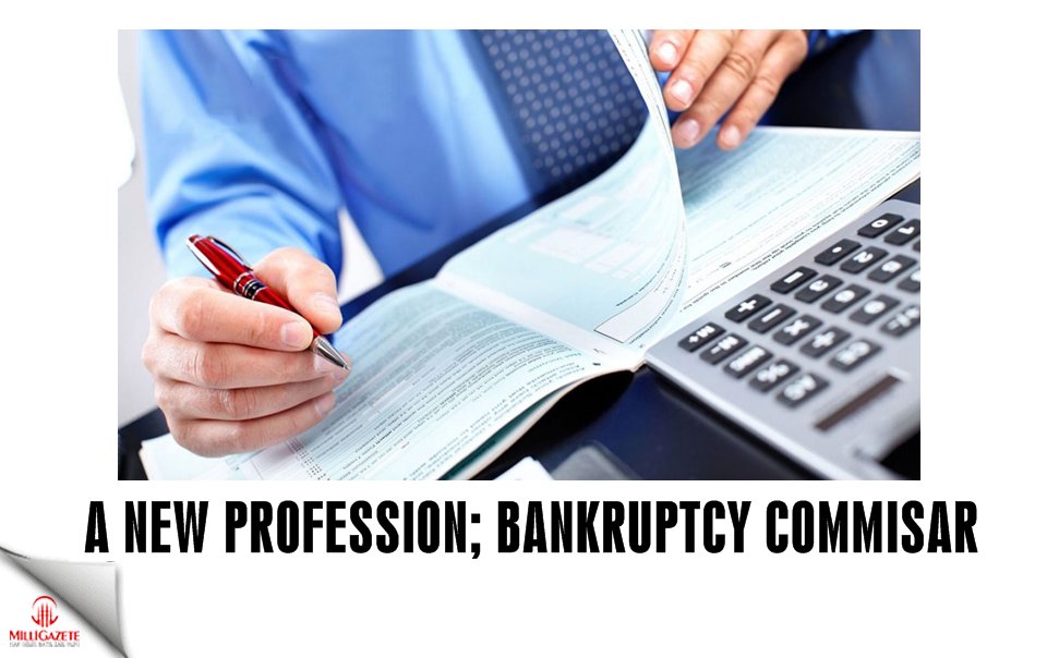 A new profession, bankruptcy commisar