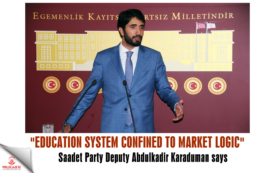 Abdulkadir Karaduman: Education system confined to market logic