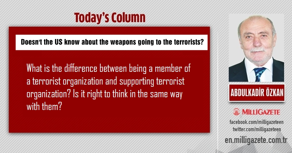 "Abdulkadir Özkan: ""Doesnt the US know about the weapons going to the terrorists?"""