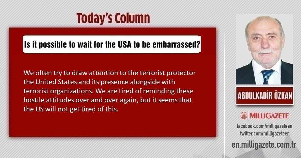 "Abdulkadir Özkan: ""Is it possible to wait for the USA to be embarrassed?"""