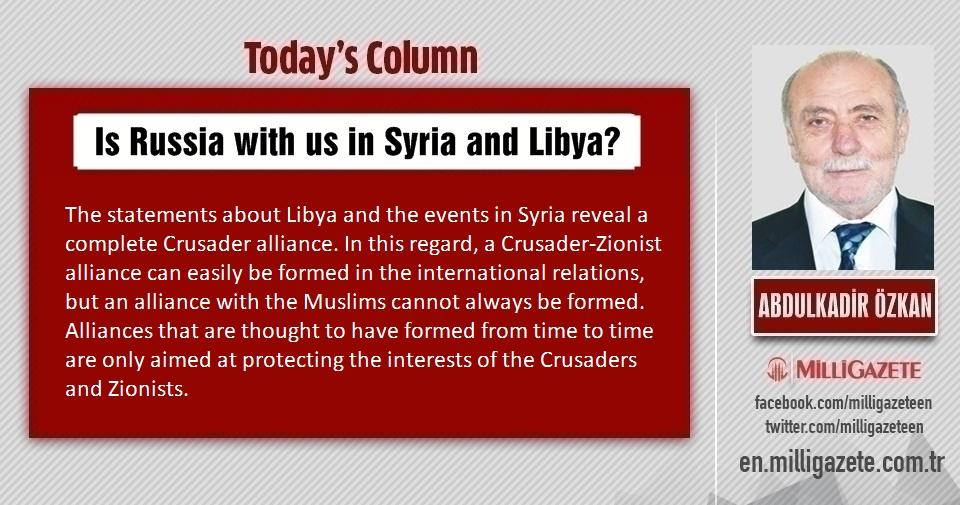 """Abdulkadir Özkan: """"Is Russia with us in Syria and Libya?"""""""