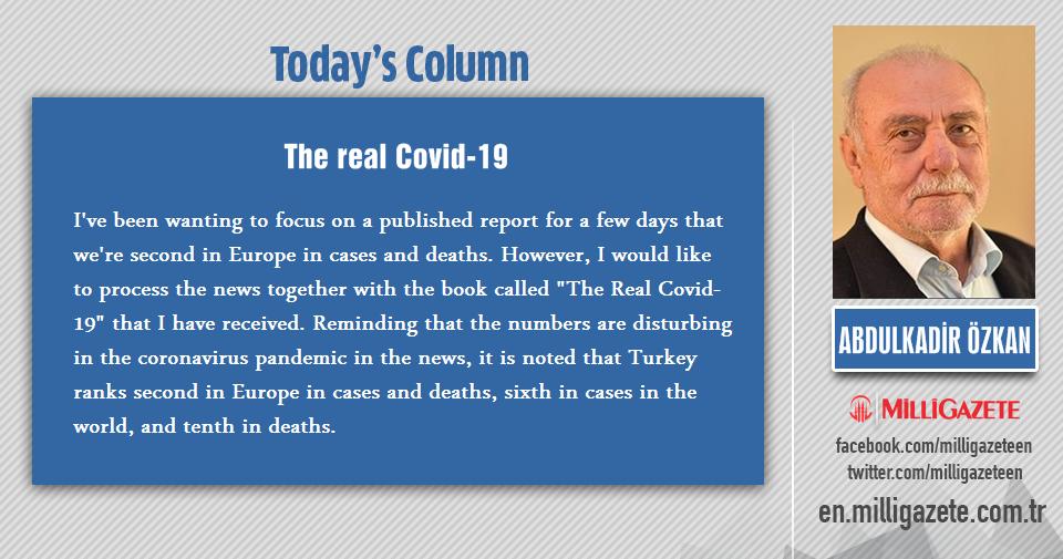 """Abdulkadir Özkan: """"The real Covid-19"""""""