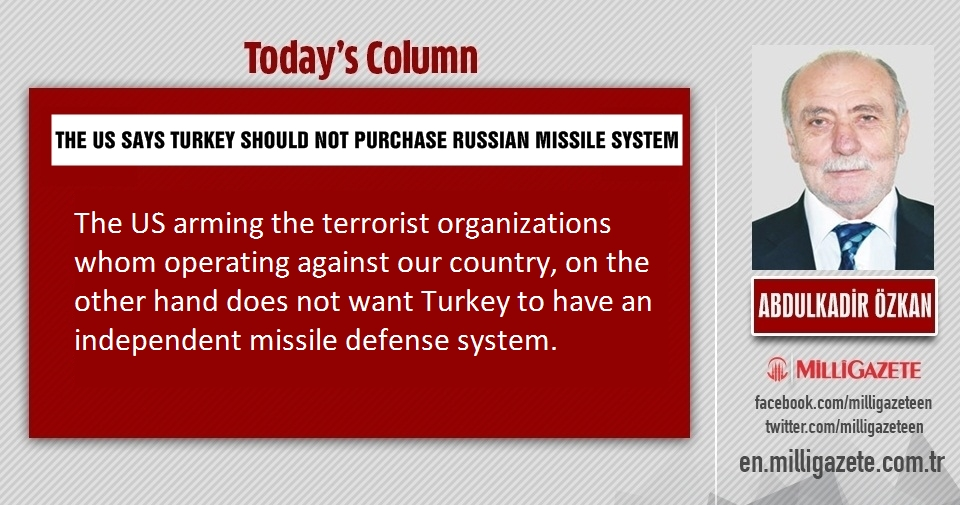 "Abdulkadir Özkan: ""The US says Turkey should not purchase Russian missile system"""