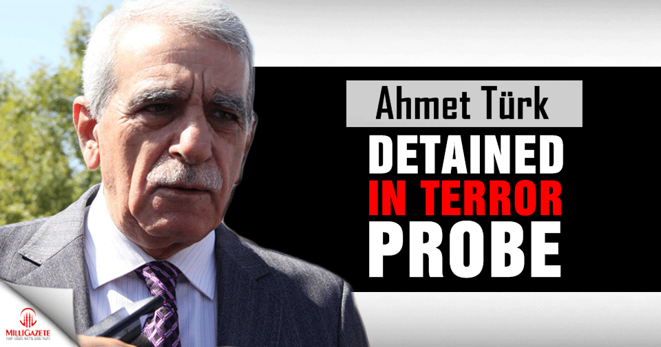 Ahmet Türk detained in terror probe