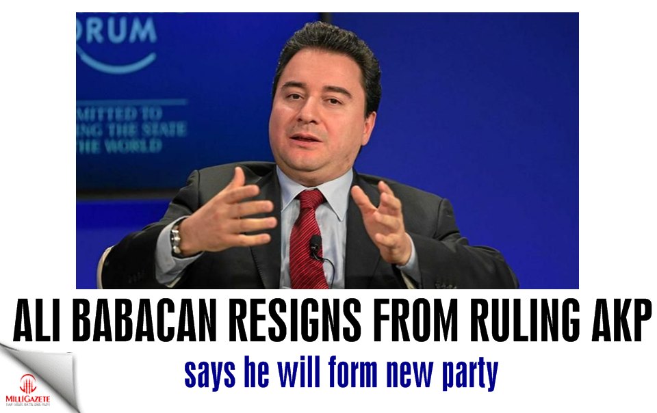 Ali Babacan resigns from AKP: says he will form new party