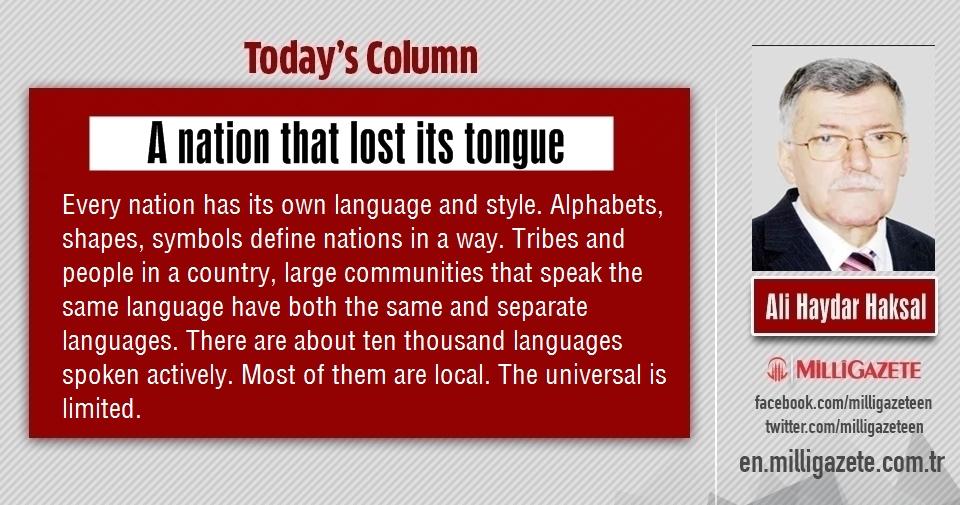 """Ali Haydar Haksal: """"A nation that lost its tongue"""""""