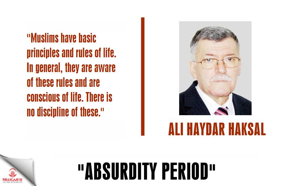 "Ali Haydar Haksal: ""Absurdity Period"""