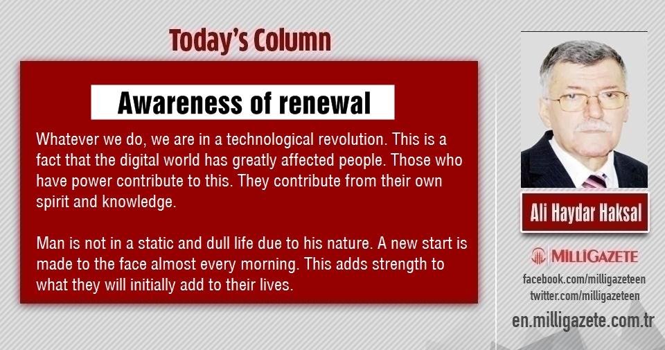 """Ali Haydar Haksal: """"Awareness of renewal"""""""