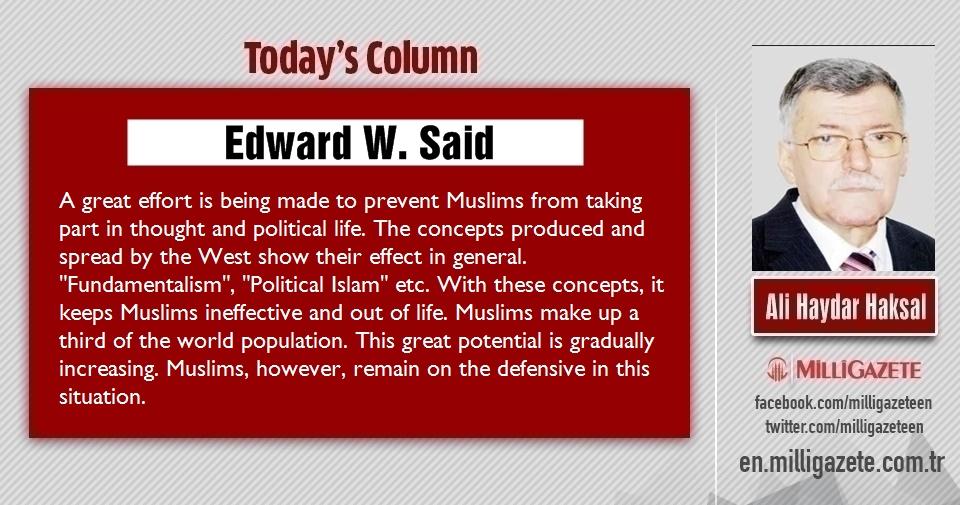 """Ali Haydar Haksal: """"Edward W. Said"""""""