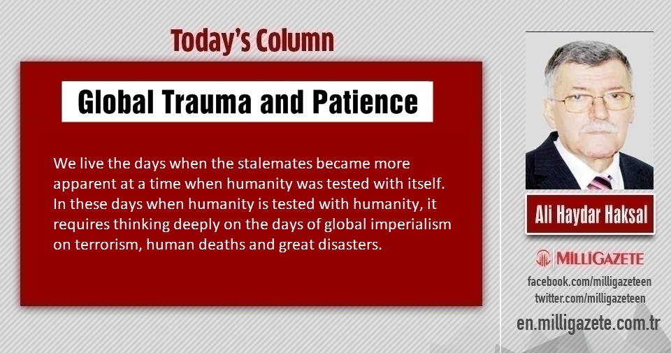 "Ali Haydar Haksal: ""Global Trauma and Patience"""