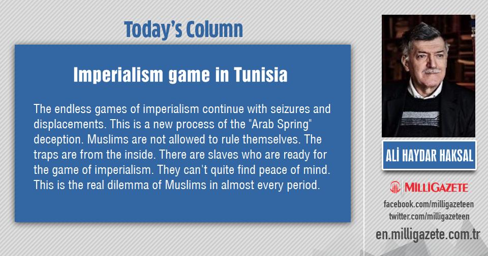 """Ali Haydar Haksal: """"Imperialism game in Tunisia"""""""
