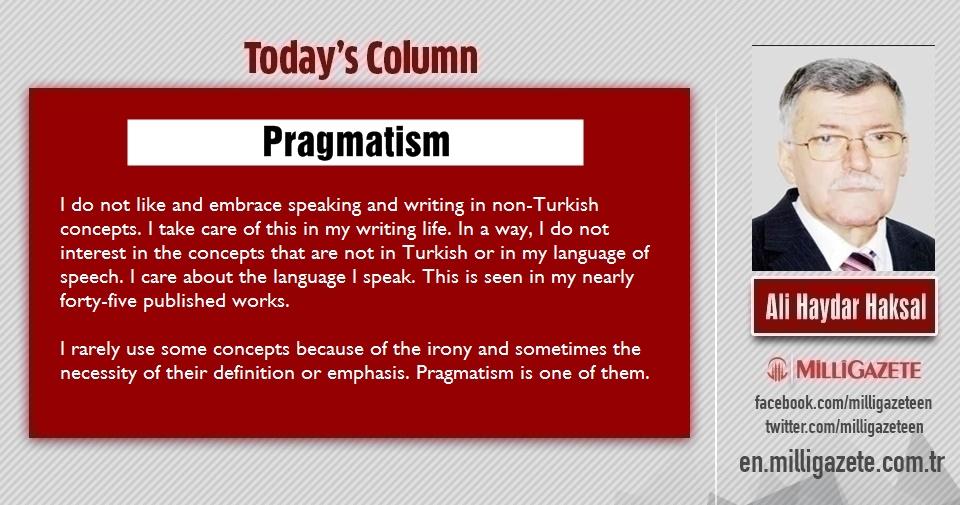 """Ali Haydar Haksal: """"Pragmatism"""""""