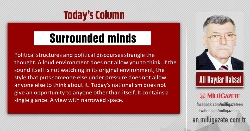 """Ali Haydar Haksal: """"Surrounded minds"""""""