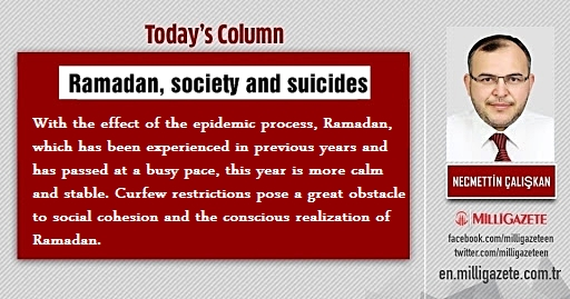 "Assoc. Dr. Necmettin Caliskan: ""Ramadan, society and suicides"""