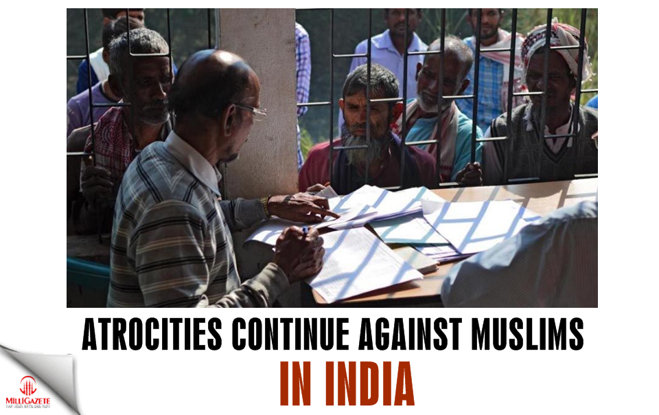Atrocities continue against Muslims in India