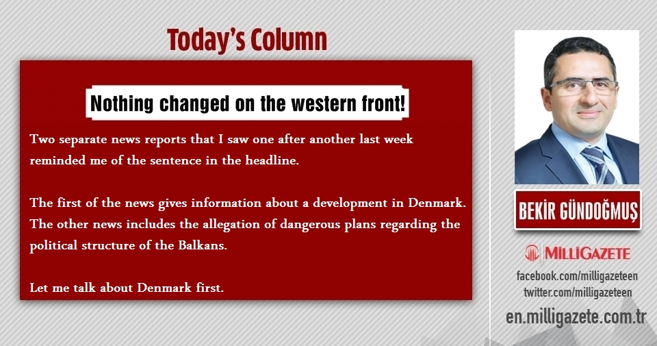 "Bekir Bündoğmuş: ""Nothing changed on the western front!"""